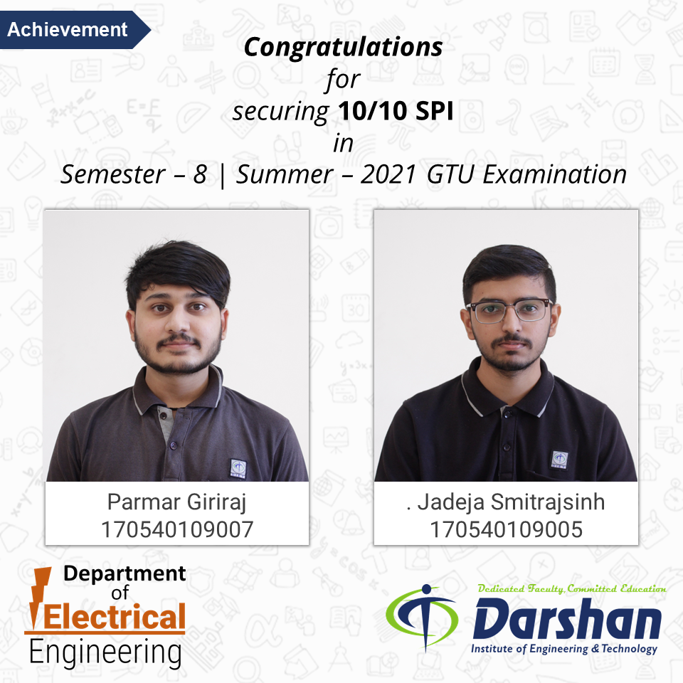 Students of Electrical Engineering Department have secured 10 out of 10 SPI in Summer -2021 GTU Exam